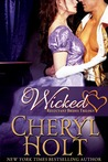 Wicked (Reluctant Brides Trilogy, #1)