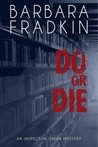 Do or Die (Inspector Green Mystery, #1)