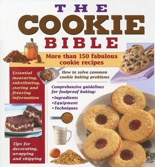 The Cookie Bible by Publications International ...