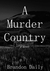 A Murder Country