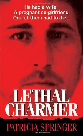 Lethal Charmer by Patricia Springer