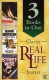 Classic Real Life Stories: 3 books in one