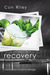Recovery (Salvage Stories, #2)