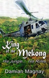 King of the Mekong by Damian Magnay