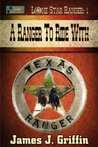 A Ranger To Ride With (Lone Star Ranger #1)