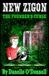 The Founder's Curse by Danelle O'Donnell