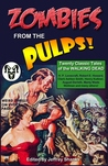 Zombies from the Pulps! by Jeffrey Shanks