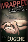 Wrapped in Shadows