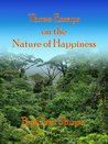 Three Essays on The Nature of Happiness