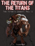 The Return of the Titans