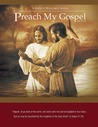 Preach My Gospel: A Guide To Missionary Service
