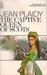 The Captive Queen of Scots (Mary Stuart #2)