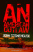 An American Outlaw by John Stonehouse
