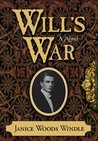 Will's War: A Novel