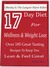 17 Day Diet For Wellness & Weight Loss: Obesity Is The Largest Silent Killer- Over 185 Great Tasting Recipes To Keep You Lean & Feel Great