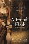A Pound of Flesh (Marja Duology, #2)