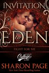 Fight For Me (Fight For, #1; Invitation to Eden, #5)
