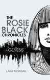 Genesis (The Rosie Black Chronicles, #1)