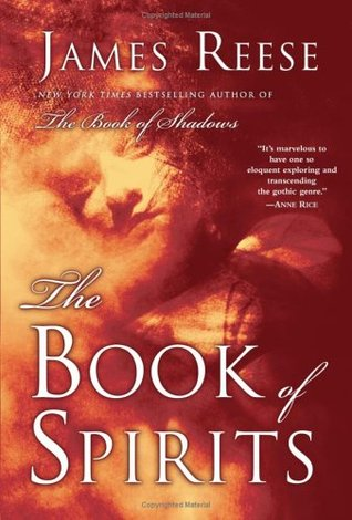 The Book of Spirits by James Reese