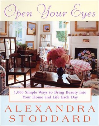 Open Your Eyes by Alexandra Stoddard