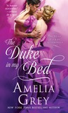 The Duke in My Bed (The Heirs' Club of Scoundrels Trilogy, #1)