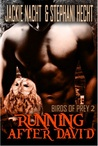 Running after David (Bird of Prey, #2)