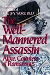 The Well-Mannered Assassin (The Romanones Spy Series)