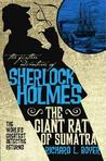 The Further Adventures of Sherlock Holmes: The Giant Rat of Sumatra