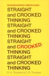 Straight and Crooked Thinking by Robert Thouless