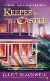 Keeper of the Castle (Haunted Home Renovation Mystery, #5)