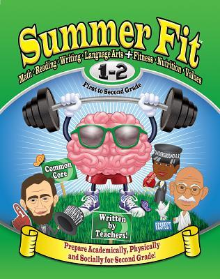 Summer Fit First to Second Grade: Prepare First Graders Mentally, Physically and Socially for Second Grade