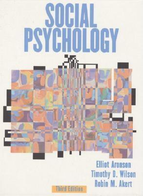 Social Psychology by Elliot Aronson