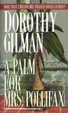 A Palm for Mrs. Pollifax by Dorothy Gilman