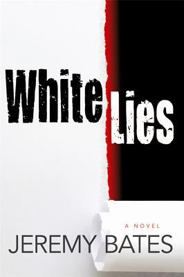 White Lies by Jeremy Bates