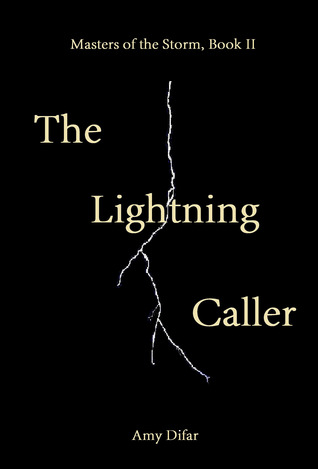 The Lightning Caller by Amy Difar
