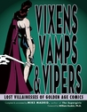 Vixens, Vamps & Vipers by Mike Madrid
