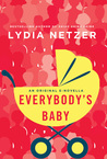 Everybody's Baby: A Novella