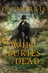 Who Buries the Dead (Sebastian St. Cyr #10)