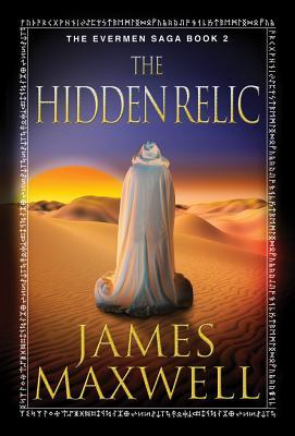 The Hidden Relic (Evermen Saga, #2)