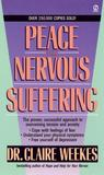 Peace from Nervous Suffering by Claire Weekes