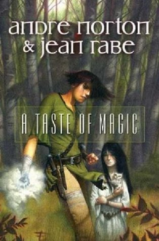 A Taste of Magic by Andre Norton
