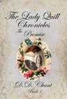 The Promise (The Lady Quill Chronicles, #1)