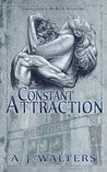 A Constant Attraction by A.J.  Walters