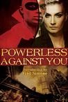 Powerless Against You by Gail Simone