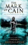 The Mark of Cain by Lindsey Barraclough