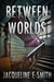 Between Worlds (Cemetery To...