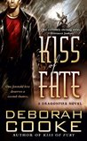 Kiss of Fate  (Dragonfire, #3)
