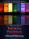 Broken Phoenix by Edmond Manning