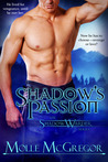 Shadow's Passion by Molle McGregor