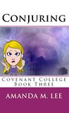 Conjuring (Covenant College, #3)
